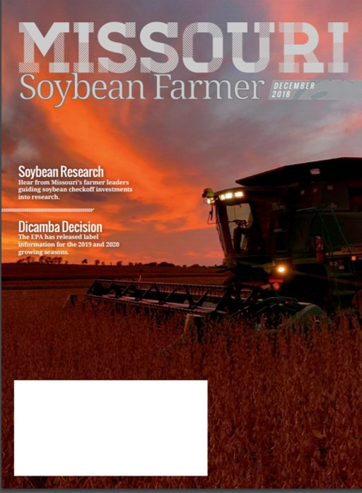 December 2018 Issue of Missouri Soybean Farmer Magazine Online Now
