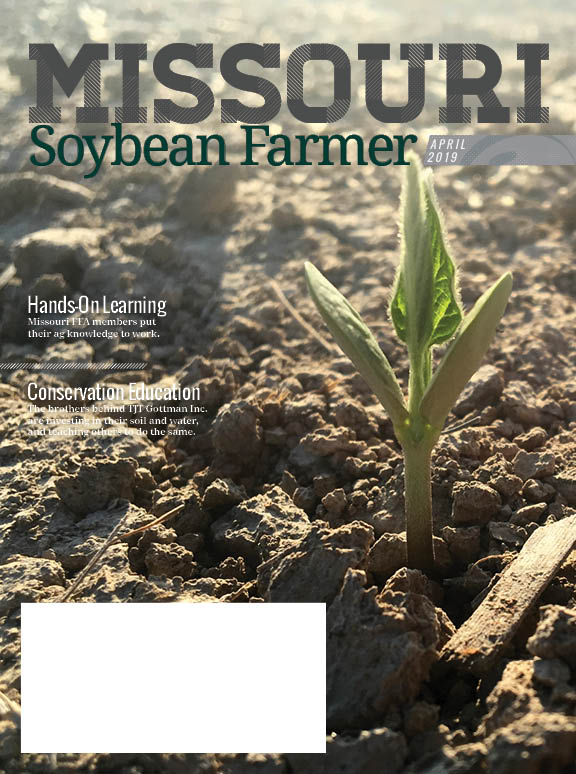 Read the April 2019 Issue of Missouri Soybean Farmer Now